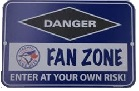 Toronto Blue Jays Fan Zone Sign