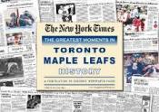 Toronto Maple Leafs History News Paper