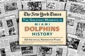 Miami Dolphins History Newspaper