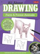 All About Drawing Farm and Forest Animals